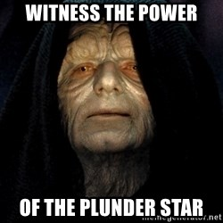 Star Wars Emperor - Witness the powEr Of the Plunder Star