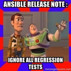 Everywhere - Ansible release note :  ignore all regression tests