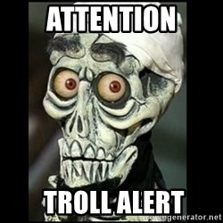 Achmed the dead terrorist - Attention  Troll alert