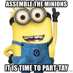 Despicable Me Minion - AsSemble the minions It is time to part-tay