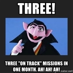 """The Count from Sesame Street - THREE! THREE """"ON TRACK"""" MISSIONS IN ONE MONTH. aH! aH! ah!"""