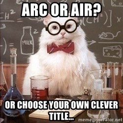 Chemistry Cat - ARC or air? Or choose your own clever title...