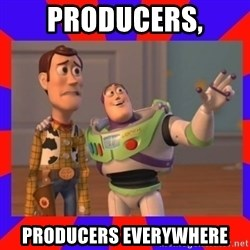 Everywhere - producers, producers everywhere