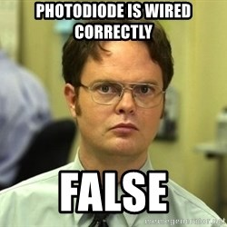 False guy - PHOTODIODE is wired correctly false