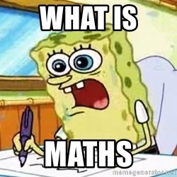 Spongebob What I Learned In Boating School Is - what is  maths