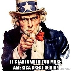 Uncle Sam Point - IT STARTS WITH YOU MAKE AMERICA GREAT AGAIN!