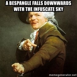 Ducreux - A bespangle falls downwards with the infuscate sky