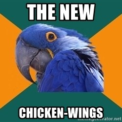 Paranoid Parrot - the new  chicken-wings