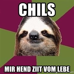 Just-Lazy-Sloth - chils  mir hend ziit vom lebe