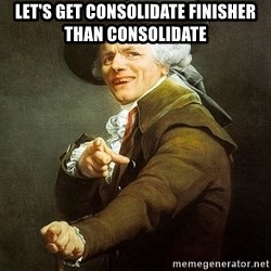 Ducreux - Let's get consolidate finisher than consolidate
