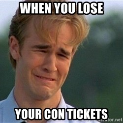 Crying Man - when you lose your con tickets