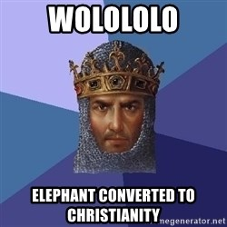 Age Of Empires - Wolololo Elephant converted to christianity