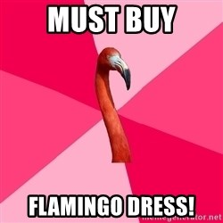 Fanfic Flamingo - Must Buy Flamingo Dress!