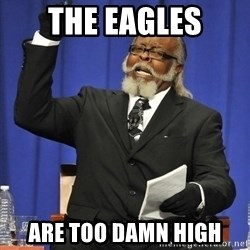Rent Is Too Damn High - The Eagles Are too damn high