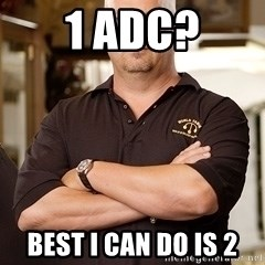 Pawn Stars Rick - 1 adc? best i can do is 2