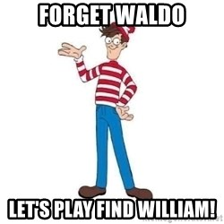 Where's Waldo - Forget Waldo Let's Play Find William!