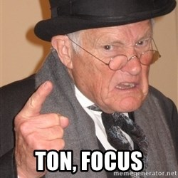 Angry Old Man - TON, FOCUS