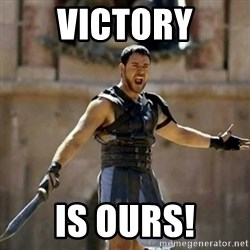 GLADIATOR - Victory is ours!