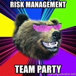 Party Bear - Risk Management Team Party
