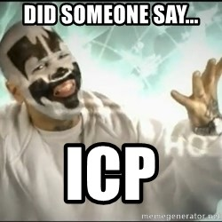 Insane Clown Posse - Did someone say... ICP