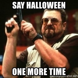 john goodman - Say Halloween One more time