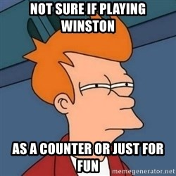 Not sure if troll - not sure if playing winston as a counter or just for fun