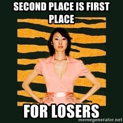 Tiger Mom - Second Place is first Place for losers