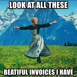 Look at all the things - look at all these beatiful invoices i have