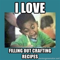 I love coloring kid - I LOVE FILLING OUT CRAFTING RECIPES