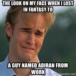 James Van Der Beek - The look on my face when I lost in Fantasy to A guy named Adiran from work
