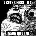 Mother Of God - jesus christ its jason bourne
