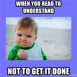 Baby fist - when you read to understand not to get it done