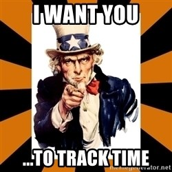 Uncle sam wants you! - i want you ...to track time