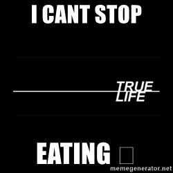 MTV True Life - I CANT stop Eating 😔