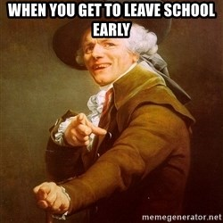 Joseph Ducreux - when you get to leave school early
