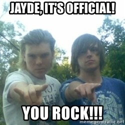 god of punk rock - JAYDE, IT'S OFFICIAL! YOU ROCK!!!