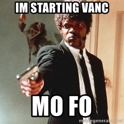 I double dare you - iM STARTING vANC mO FO