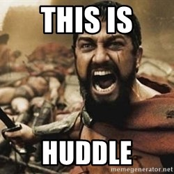 300 - THIS IS HUDDLE