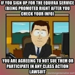 aaaand its gone - If you sign up for the Equifax service (being promoted right after you check your info)  YOU ARE AGREEING TO NOT SUE THEM OR PARTICIPATE IN ANY CLASS ACTION LAWSUIT