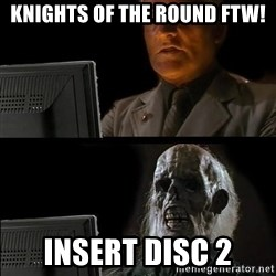 Waiting For - Knights of the Round ftw! Insert disc 2