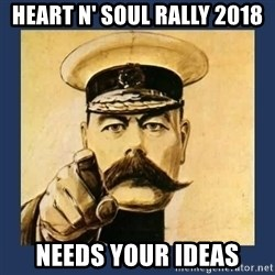 your country needs you - Heart n' Soul Rally 2018 needs your ideas