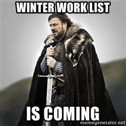Game of Thrones - Winter work list is coming