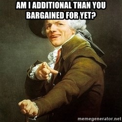 Ducreux - Am I additional than you bargained for yet?
