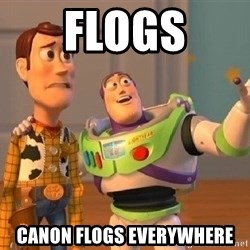 Consequences Toy Story - Flogs Canon Flogs Everywhere