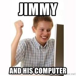 Computer kid - Jimmy  and his computer