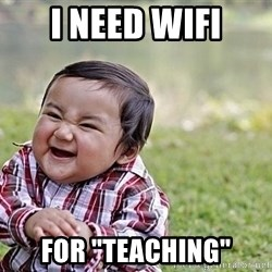 "Evil Asian Baby - I need wifi for ""teaching"""