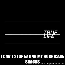 MTV True Life - I Can't stop eating my hurricane snacks
