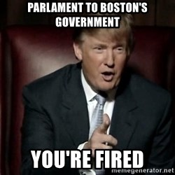 Donald Trump - Parlament to boston's government you're fired