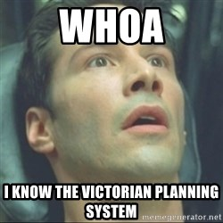 i know kung fu - whoa i know the victorian planning system