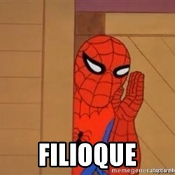 Psst spiderman - filioque
